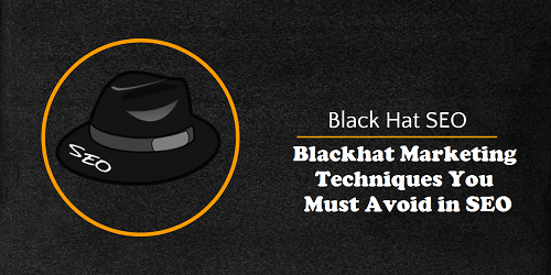 Blackhat Marketing Techniques You Must Avoid In Seo