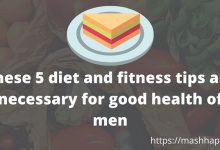 5 Nutrition And Fitness Tips Necessary For Good Health Mashhap