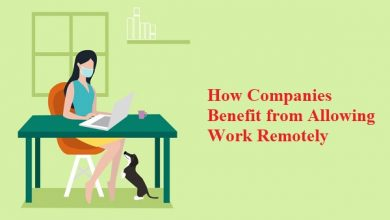 How Companies Benefit From Allowing Work Remotely