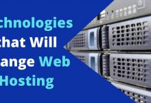 Technologies That Will Change Web Hosting Services