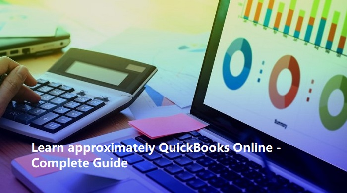 Learn approximately QuickBooks Online - Complete Guide