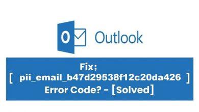 Fixed [pii_email_b47d29538f12c20da426] Error Code - Updated