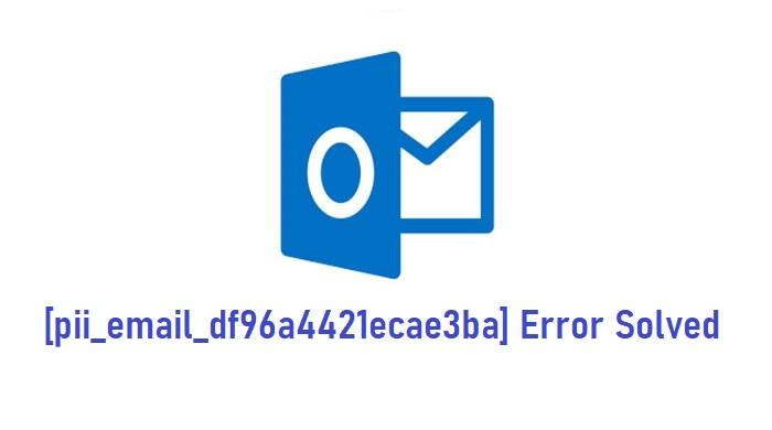 [pii_email_df96a4421ecae3ba] Error Solved